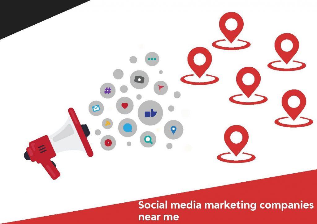 Social media marketing companies near me