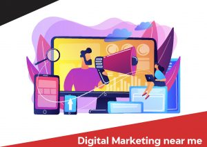 Digital Marketing Near Me
