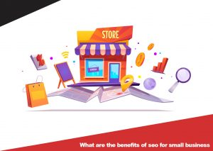 Benefits of SEO for small business