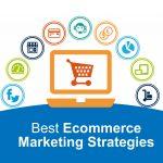 Best Ecommerce Marketing Strategy